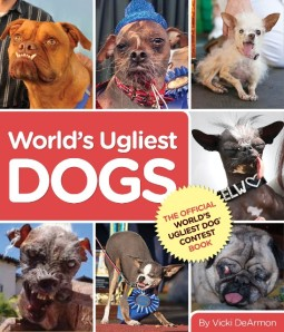 World's Ugliest Dog Book