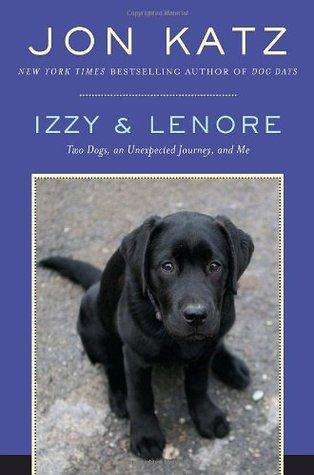 Izzy and Lenore by Jon Katz