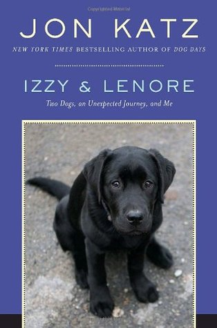 Izzy and Lenore by Jon Katz